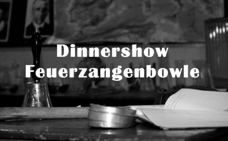 Dinnershow Feuerzangenbowle
